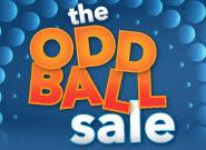 ODD BALL SALE